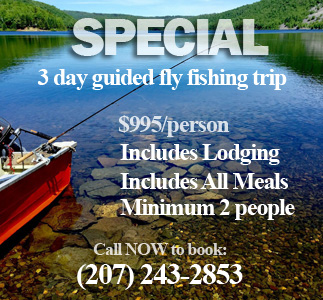 Jackman Maine Fly Fishing Package